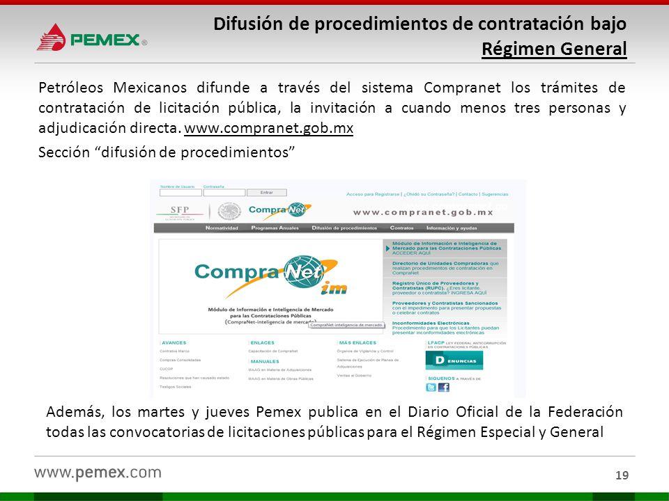 Difusión de procedimientos de contratación bajo Régimen General Petróleos Mexicanos difunde a través del sistema Compranet los trámites de contratació