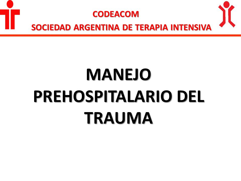 CODEACOM SOCIEDAD ARGENTINA DE TERAPIA INTENSIVA SIGA SIEMPRE LAS INDICACIONES DEL OPERADOR DEL SERVICIO DE URGENCIAS ¡¡¡ NUNCA LA ABANDONE !!.