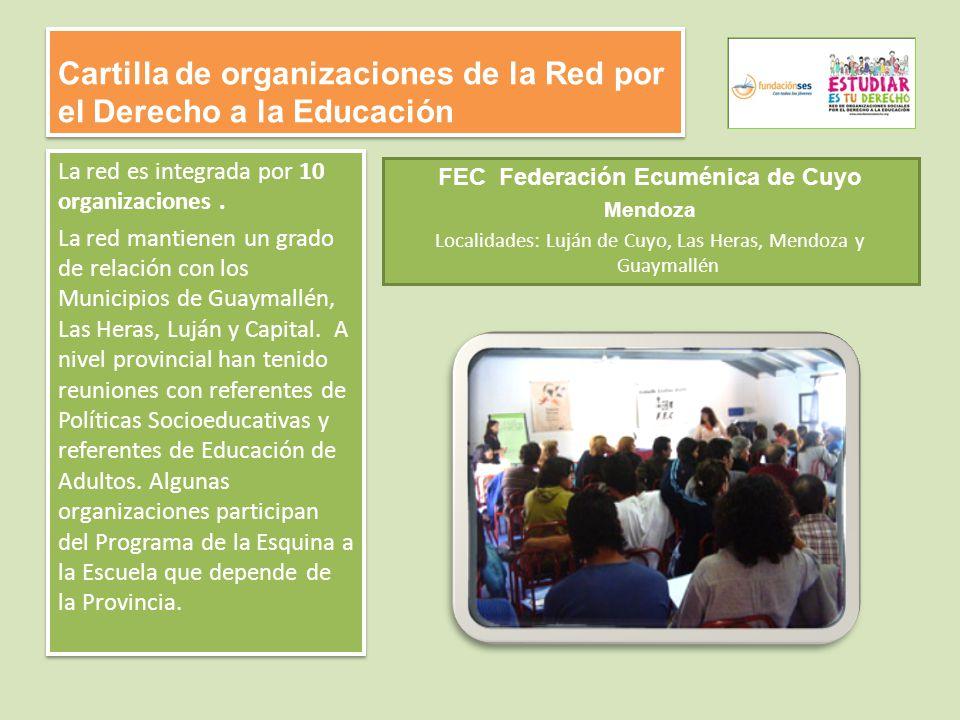 Cartilla de organizaciones de la Red por el Derecho a la Educación La red es integrada por 10 organizaciones.