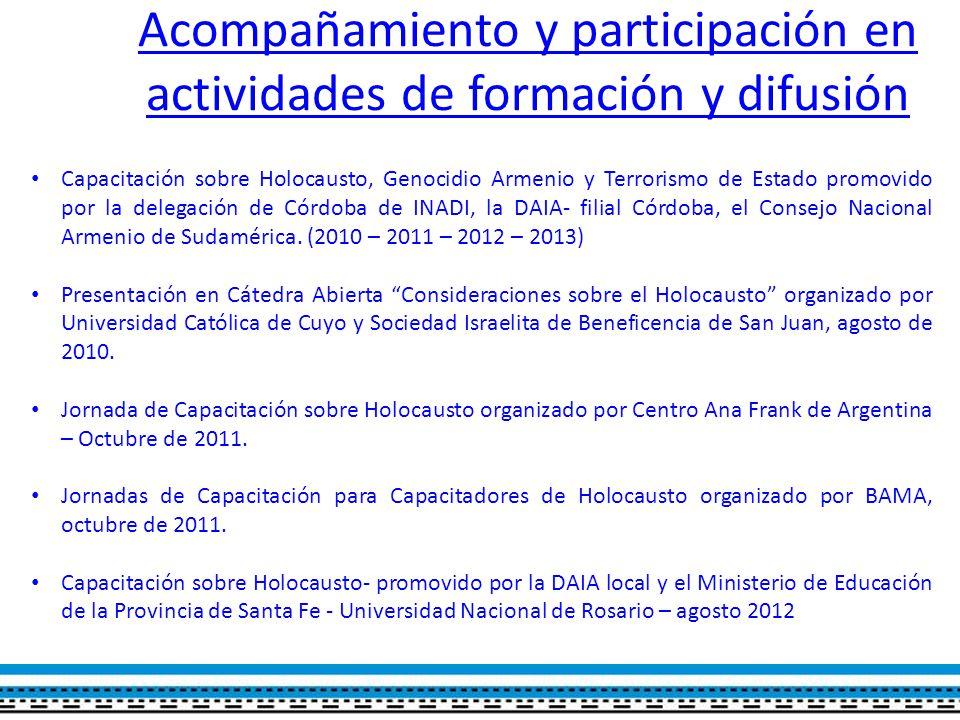 Acompañamiento y participación en actividades de formación y difusión Capacitación sobre Holocausto, Genocidio Armenio y Terrorismo de Estado promovido por la delegación de Córdoba de INADI, la DAIA- filial Córdoba, el Consejo Nacional Armenio de Sudamérica.