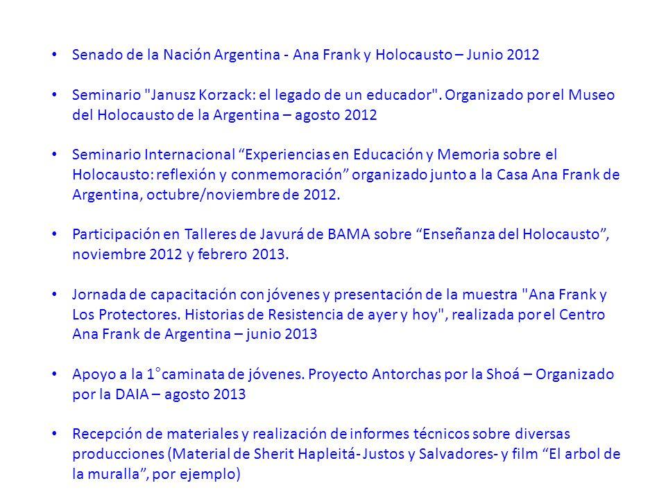 Senado de la Nación Argentina - Ana Frank y Holocausto – Junio 2012 Seminario Janusz Korzack: el legado de un educador .