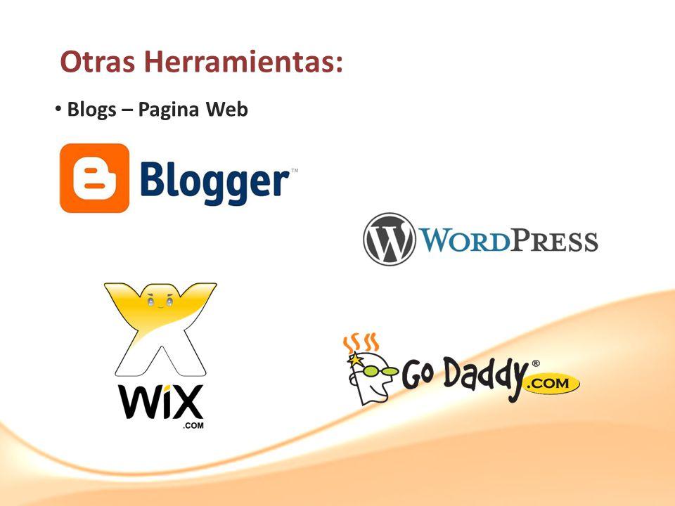 Otras Herramientas: Blogs – Pagina Web