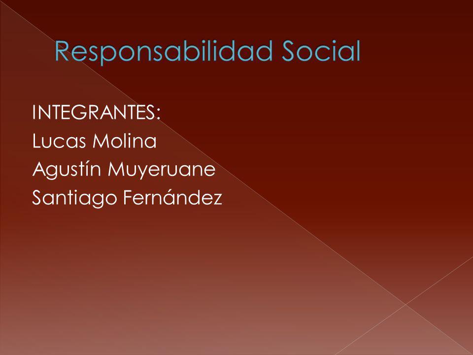 INTEGRANTES: Lucas Molina Agustín Muyeruane Santiago Fernández