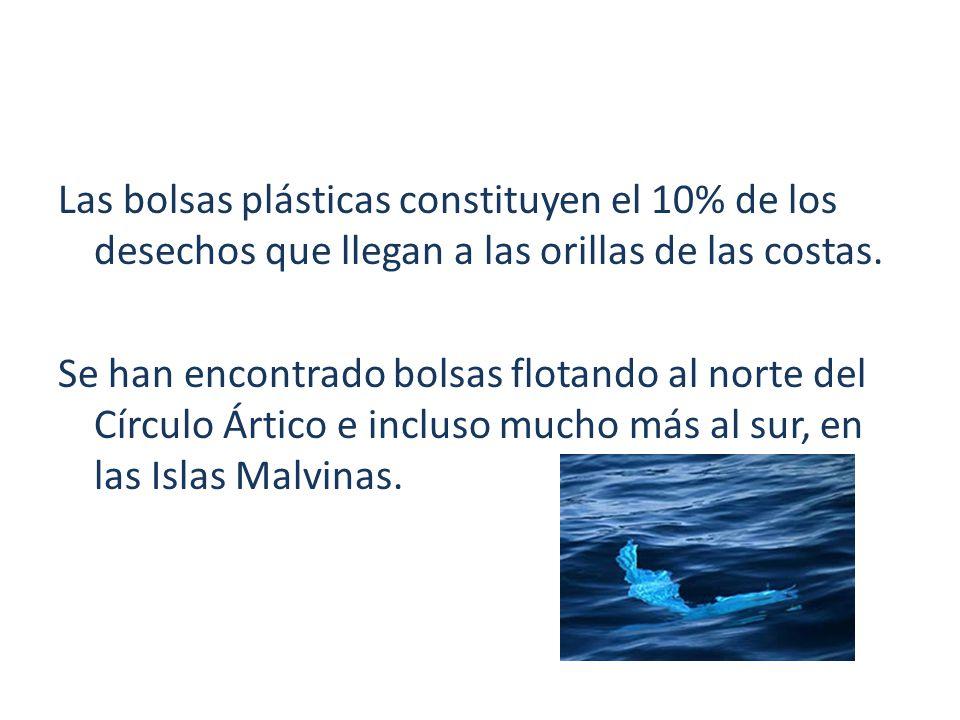 Las bolsas plásticas constituyen el 10% de los desechos que llegan a las orillas de las costas. Se han encontrado bolsas flotando al norte del Círculo
