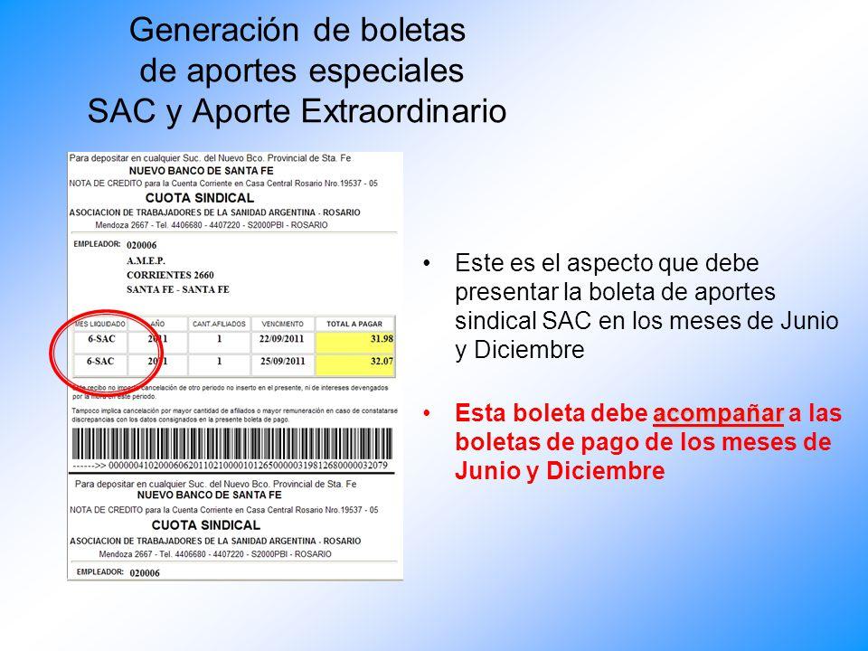 Generación de boletas de aportes especiales SAC y Aporte Extraordinario Este es el aspecto que presentara la boleta de aportes habitual