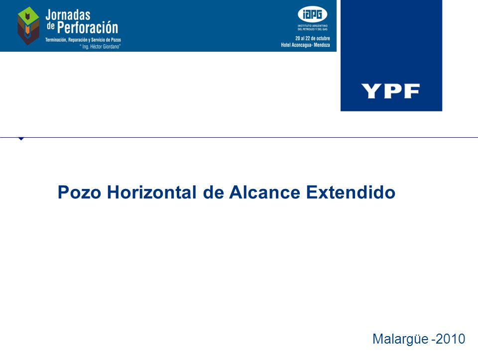 Malargüe -2010 Pozo Horizontal de Alcance Extendido