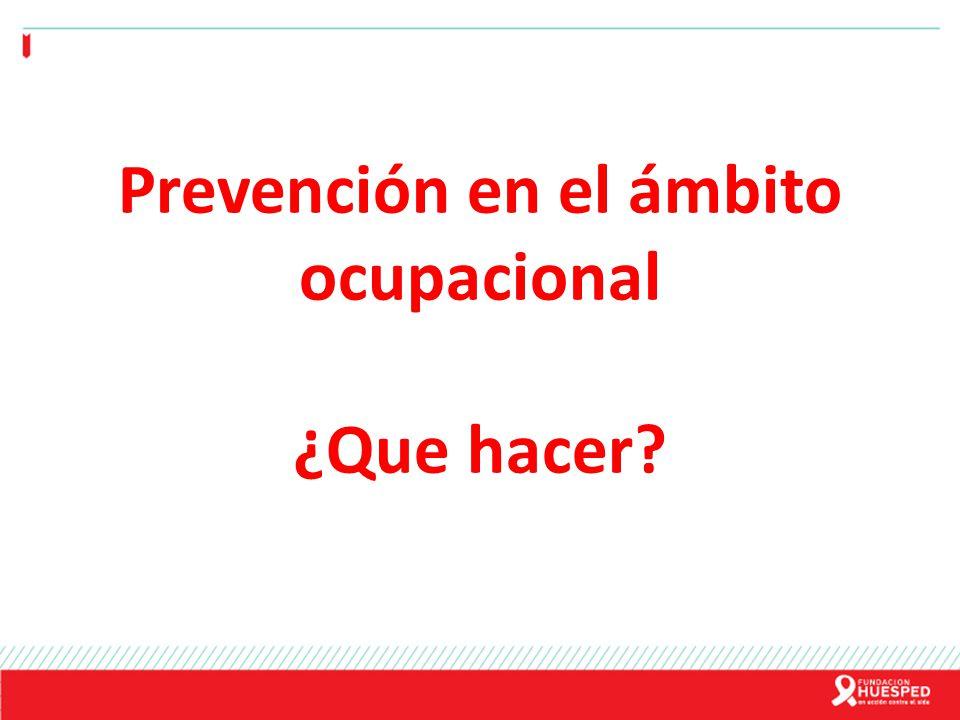 Prevención en el ámbito ocupacional ¿Que hacer?