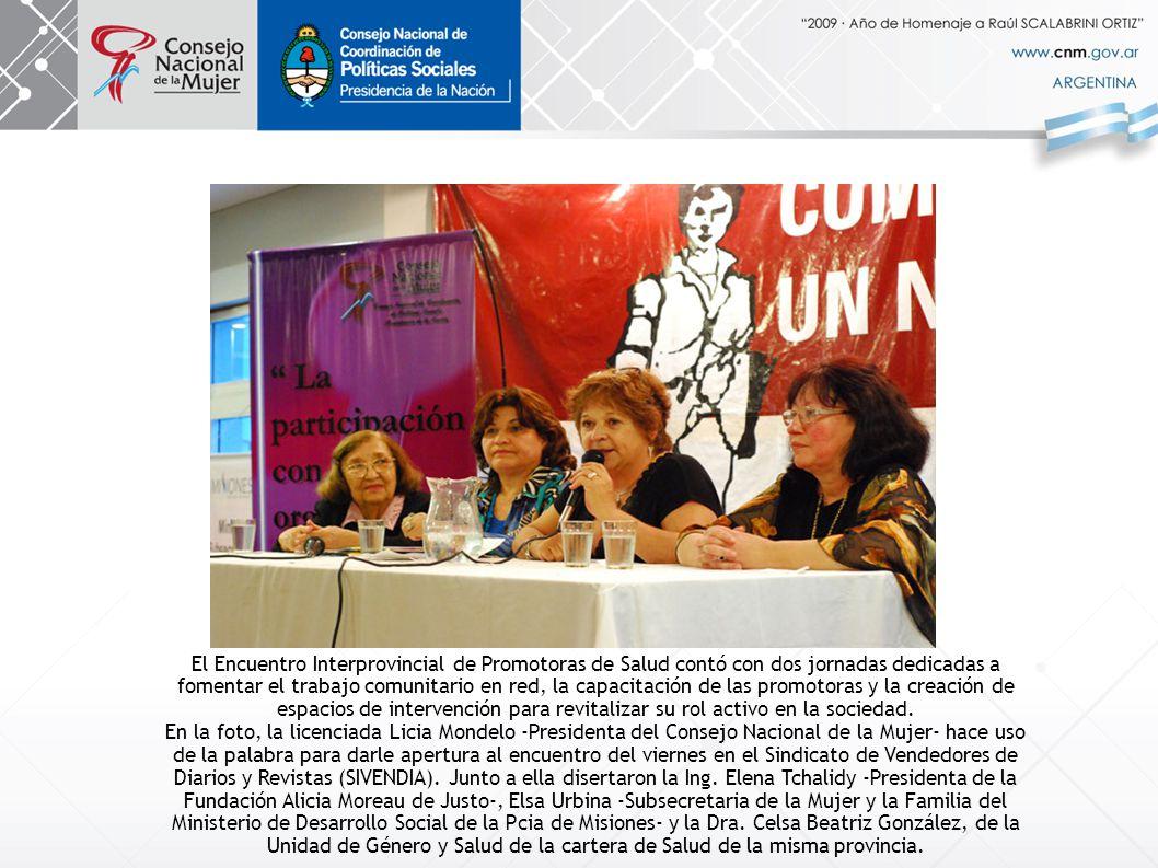 El Encuentro Interprovincial de Promotoras de Salud contó con dos jornadas dedicadas a fomentar el trabajo comunitario en red, la capacitación de las promotoras y la creación de espacios de intervención para revitalizar su rol activo en la sociedad.
