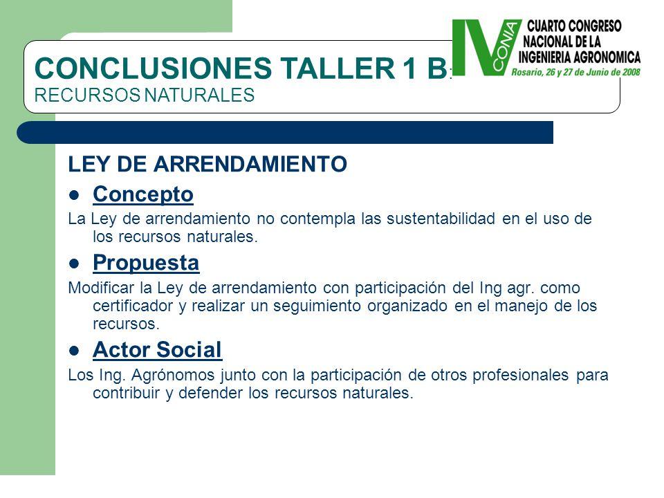 LEY DE ARRENDAMIENTO Concepto La Ley de arrendamiento no contempla las sustentabilidad en el uso de los recursos naturales.