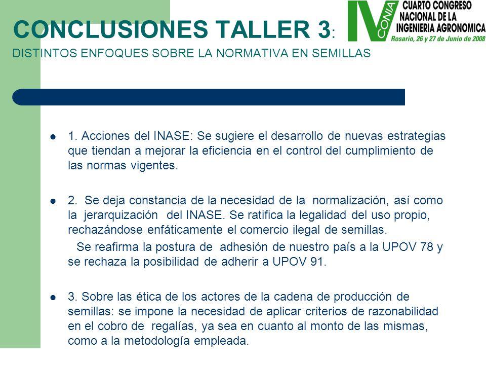 1. Acciones del INASE: Se sugiere el desarrollo de nuevas estrategias que tiendan a mejorar la eficiencia en el control del cumplimiento de las normas