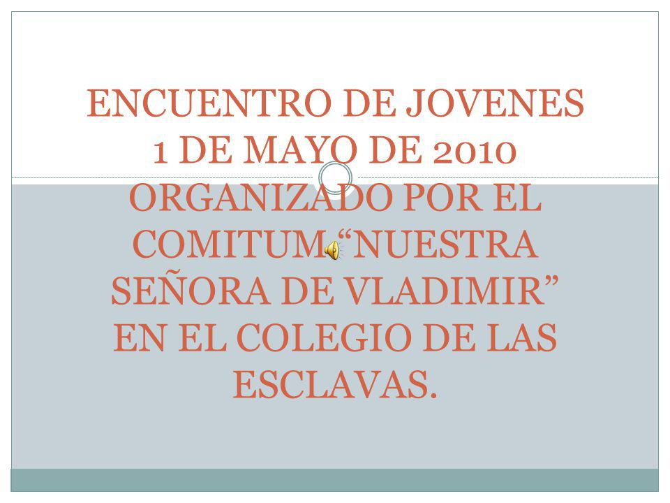 25 DE MAYO DE 2010 Queridos Hnos.