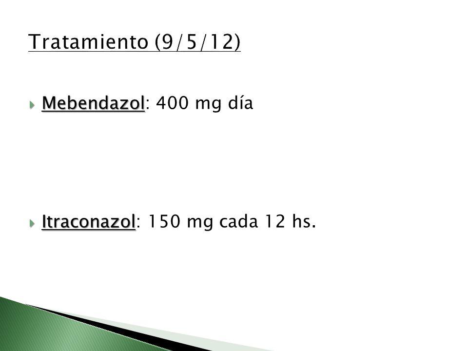 Mebendazol Mebendazol: 400 mg día Itraconazol Itraconazol: 150 mg cada 12 hs.