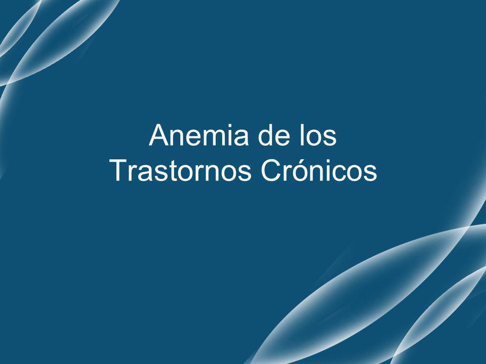 Anemia de los Trastornos Crónicos