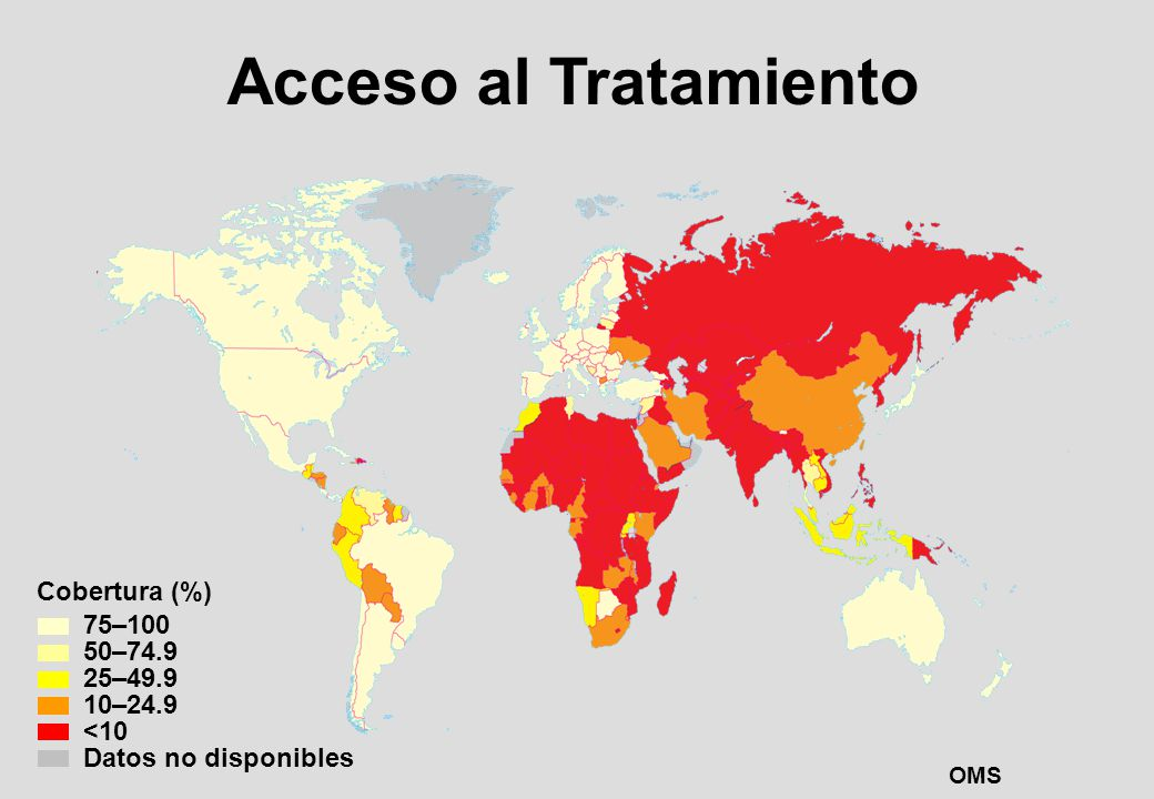 Acceso al Tratamiento Cobertura (%) 75–100 50–74.9 25–49.9 10–24.9 <10 Datos no disponibles OMS