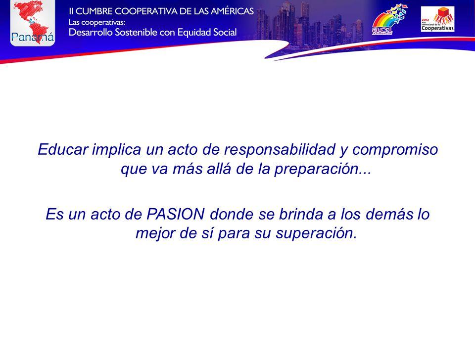 Educar implica un acto de responsabilidad y compromiso que va más allá de la preparación...
