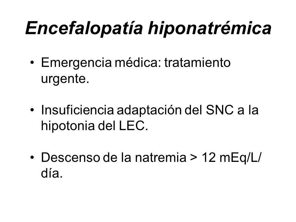 Encefalopatía hiponatrémica Emergencia médica: tratamiento urgente.
