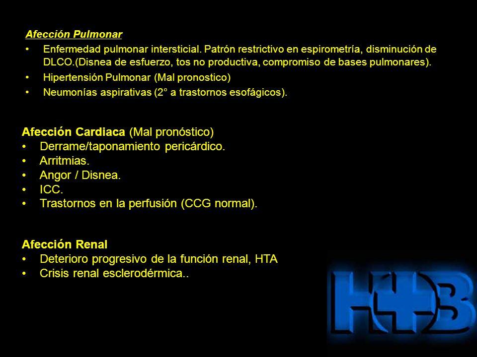 Afección Pulmonar Enfermedad pulmonar intersticial. Patrón restrictivo en espirometría, disminución de DLCO.(Disnea de esfuerzo, tos no productiva, co