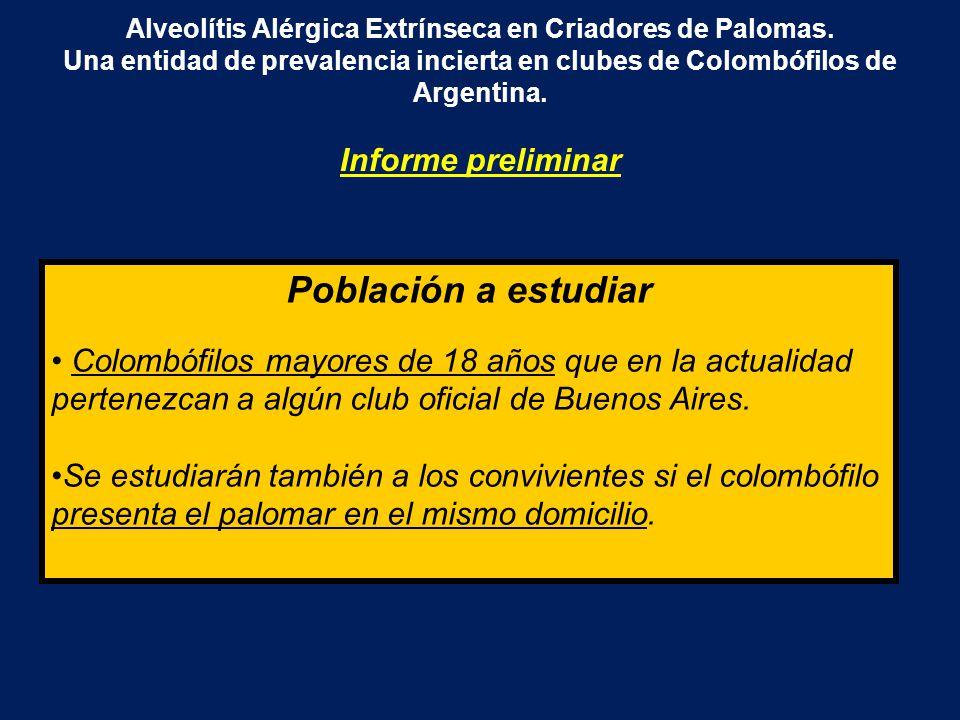 Alveolítis Alérgica Extrínseca en Criadores de Palomas. Una entidad de prevalencia incierta en clubes de Colombófilos de Argentina. Informe preliminar