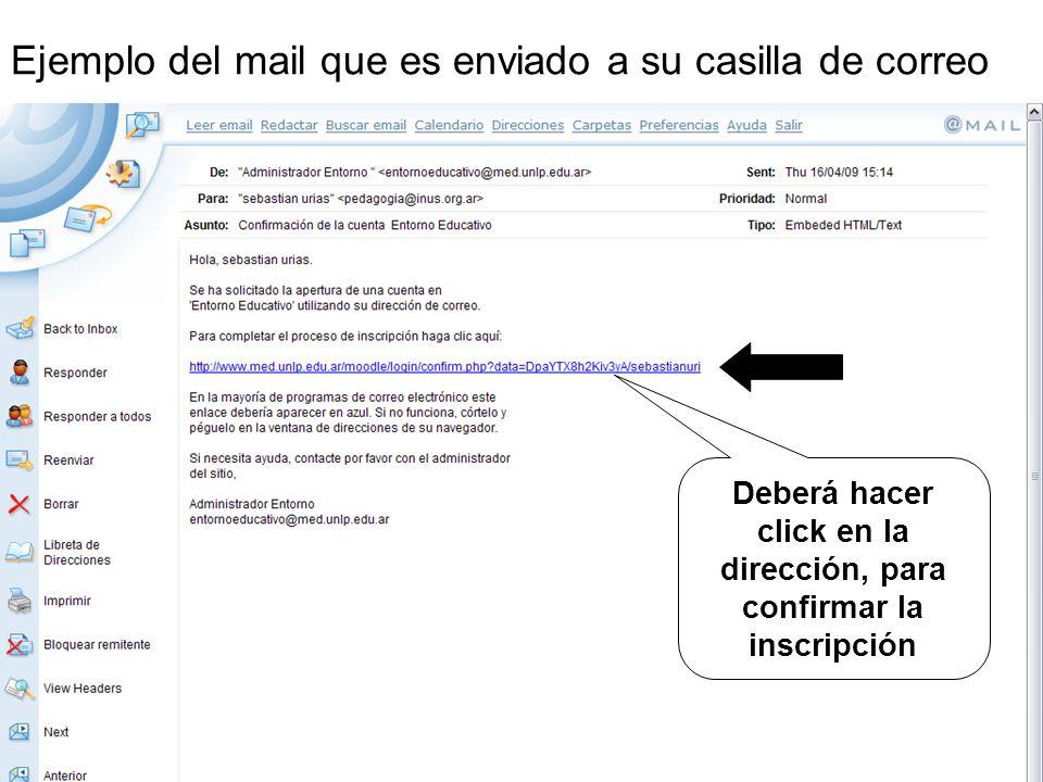 Ejemplo del mail que es enviado a su casilla de correo Deberá hacer click en la dirección, para confirmar la inscripción