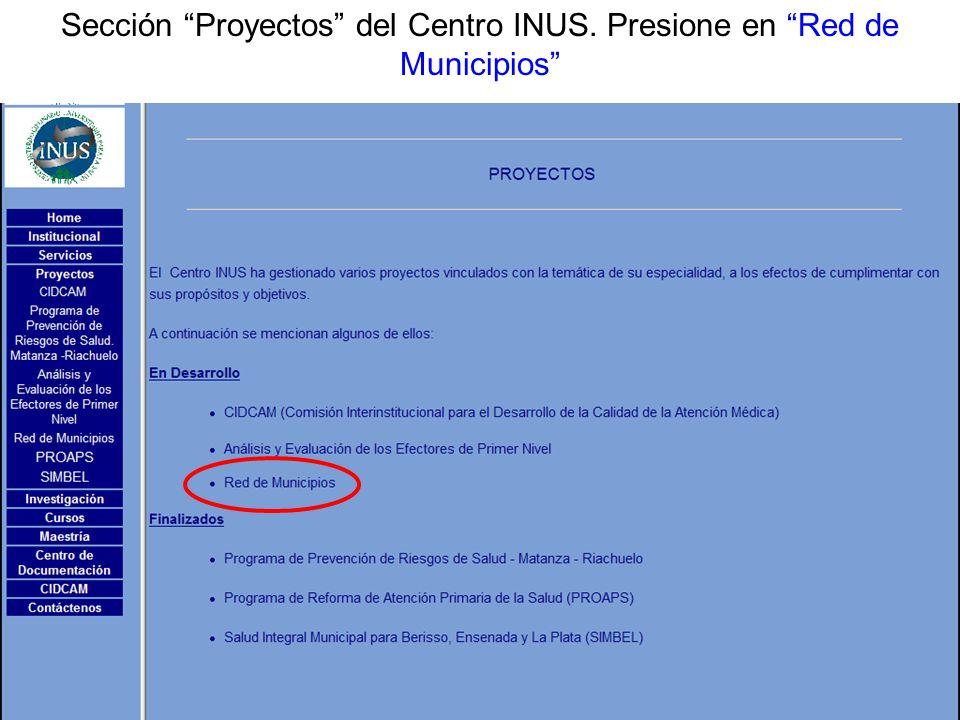 Sección Proyectos del Centro INUS. Presione en Red de Municipios