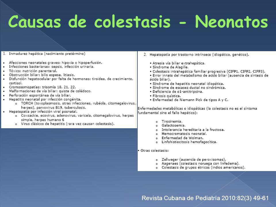 Causas de colestasis - Neonatos Revista Cubana de Pediatría 2010:82(3) 49-61