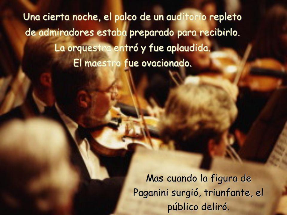 Las notas mágicas que salían de su violín tenían un sonido diferente, por eso nadie quería perder la oportunidad de escuchar su espectáculo.