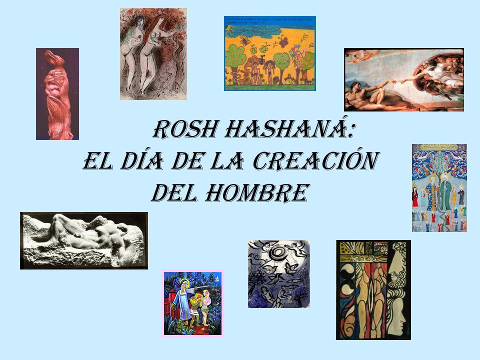 En Rosh Hashaná recordamos la Creación, pero no cualquier Creación.