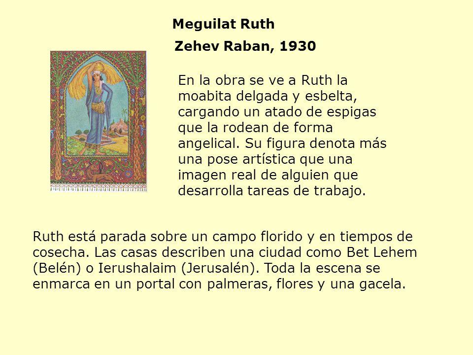 Ruth está parada sobre un campo florido y en tiempos de cosecha. Las casas describen una ciudad como Bet Lehem (Belén) o Ierushalaim (Jerusalén). Toda