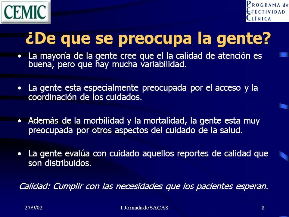27/9/02I Jornada de SACAS29 Sugerencias Inclusión de preguntas válidas para caracterizar adecuadamente la población.