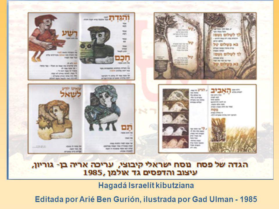 Hagadá Israelít kibutziana Editada por Arié Ben Gurión, ilustrada por Gad Ulman - 1985