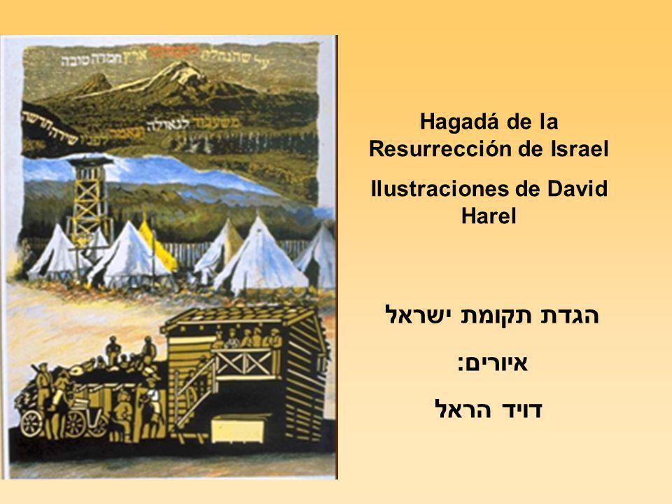 Hagadá de la Resurrección de Israel Ilustraciones de David Harel הגדת תקומת ישראל איורים: דויד הראל