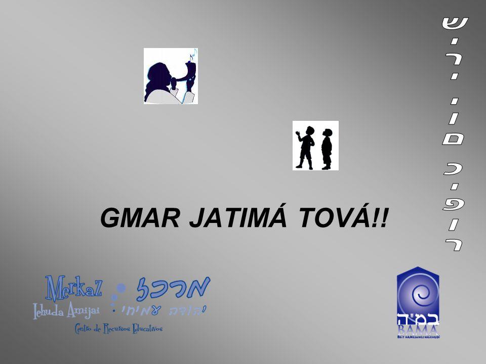 GMAR JATIMÁ TOVÁ!!