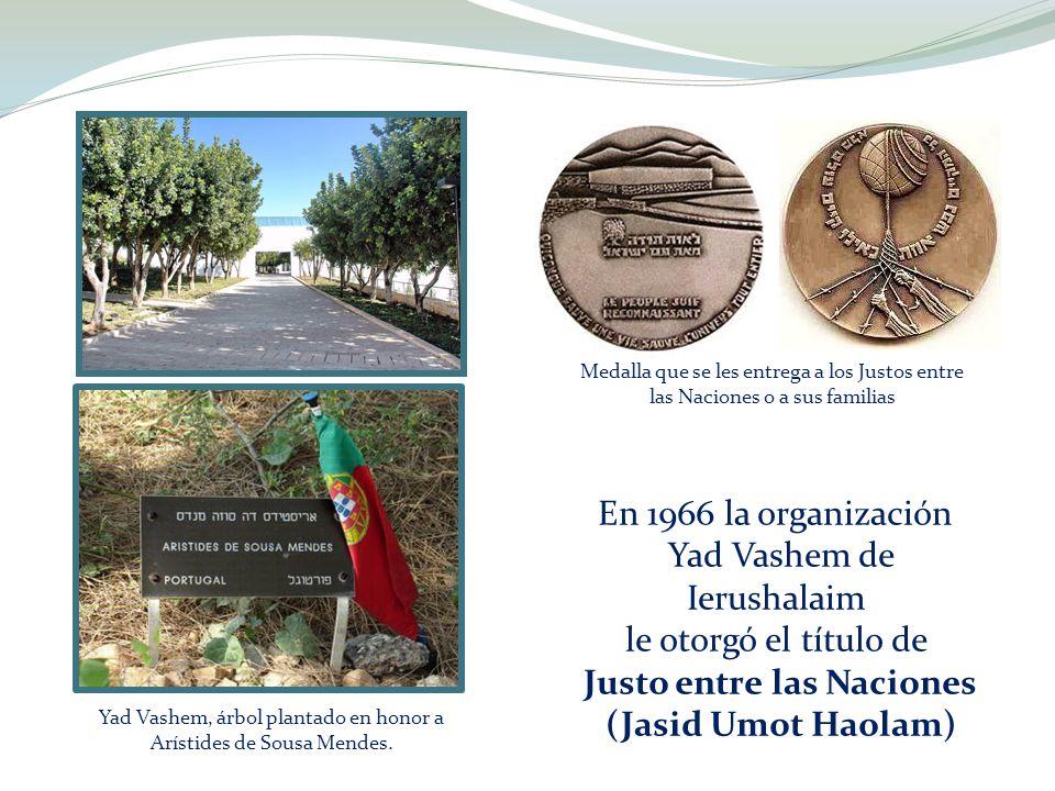 En 1966 la organización Yad Vashem de Ierushalaim le otorgó el título de Justo entre las Naciones (Jasid Umot Haolam) Yad Vashem, árbol plantado en ho