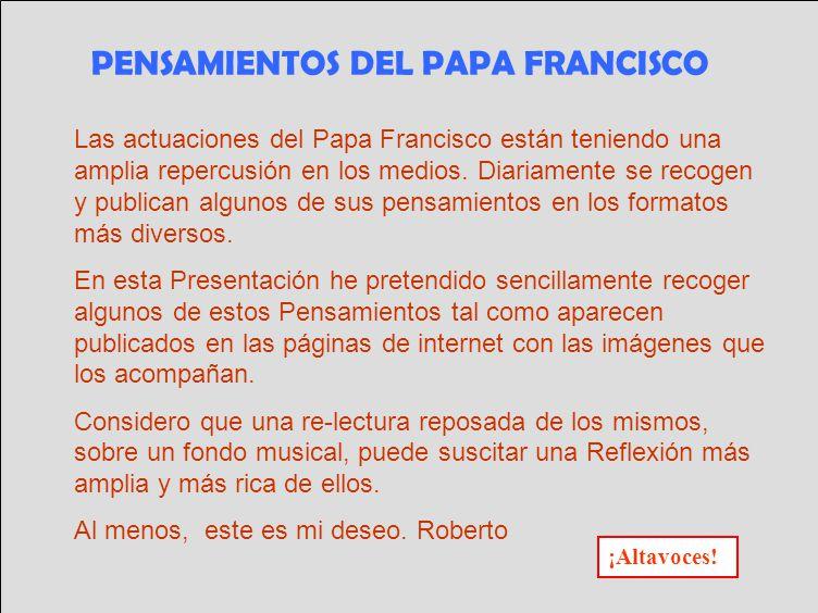 Las actuaciones del Papa Francisco están teniendo una amplia repercusión en los medios.