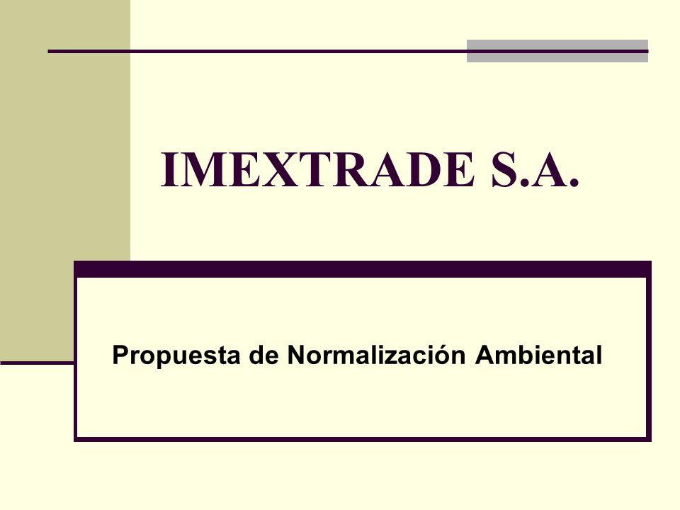 IMEXTRADE S.A. Propuesta de Normalización Ambiental