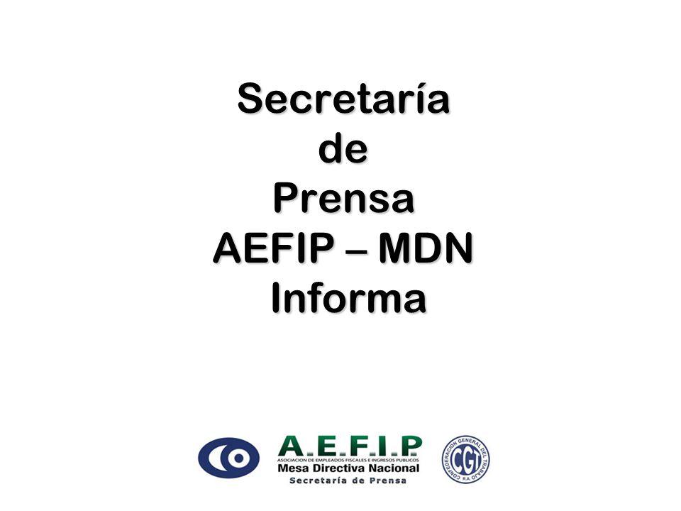Secretaría de Prensa AEFIP – MDN Informa