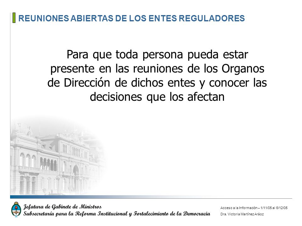 REUNIONES ABIERTAS – ENTES REGULADORES DESCRIPCION Art.