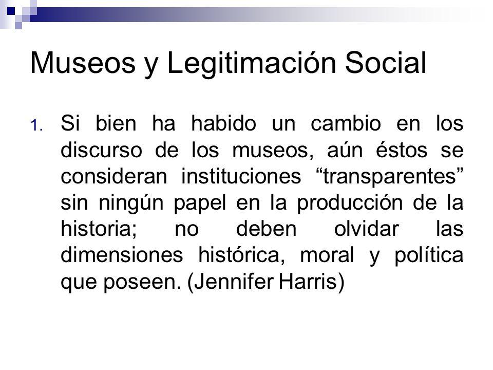 Museos y Legitimación Social 1.