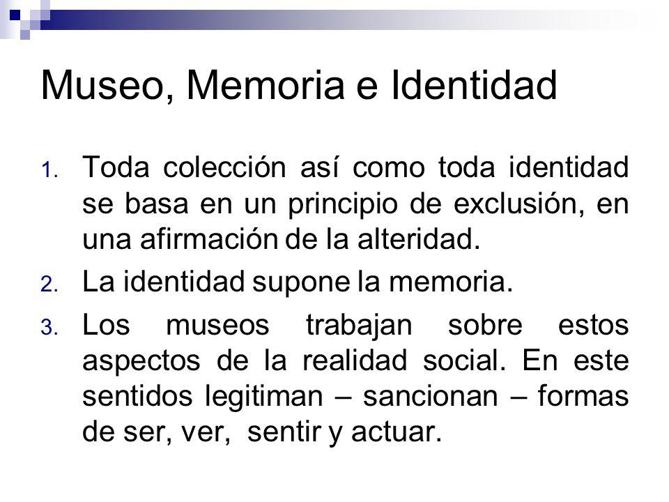 Museo, Memoria e Identidad 1.