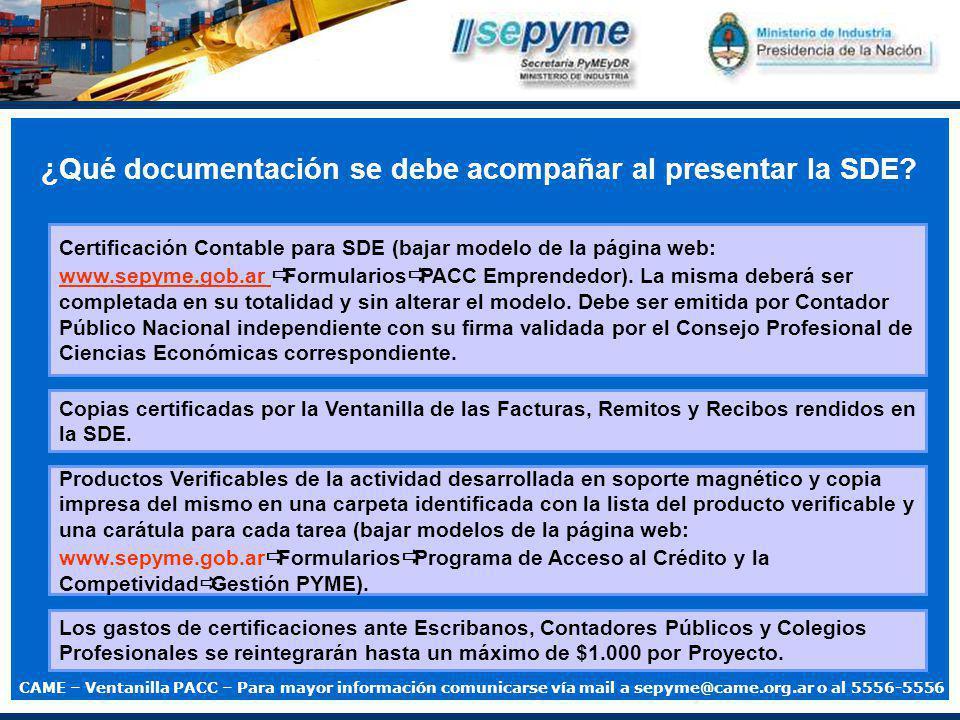 ¿Qué documentación se debe acompañar al presentar la SDE.