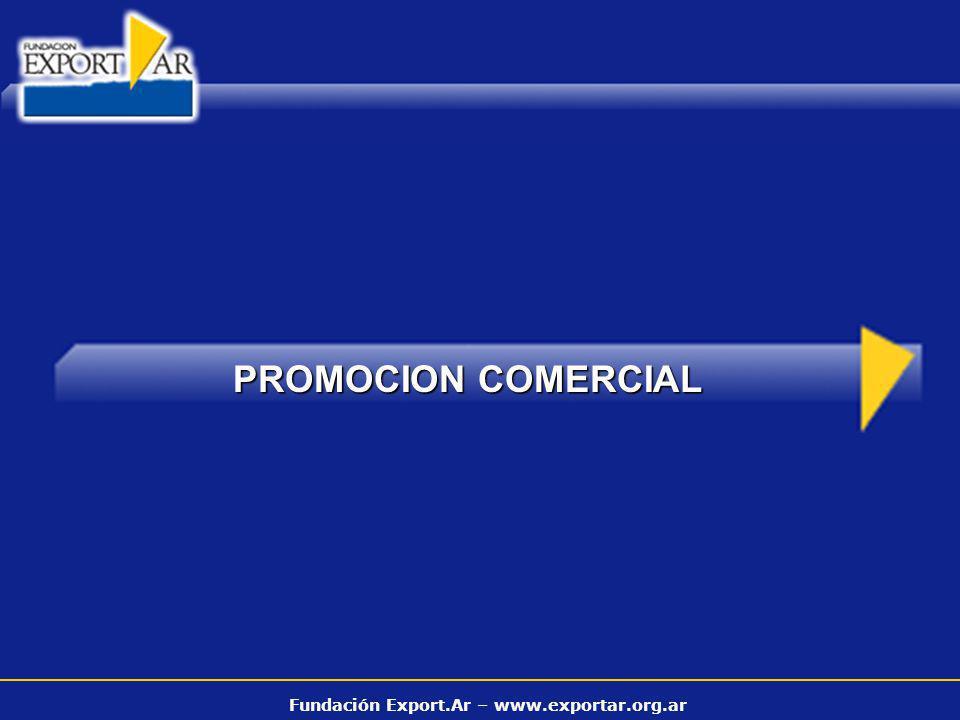 Fundación Export.Ar – www.exportar.org.ar PROMOCION COMERCIAL