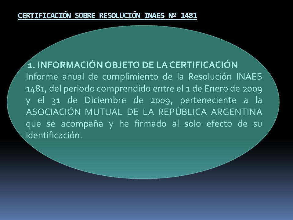 INFORME ANUAL DE CUMPLIMIENTO RESOLUCION INAES 1481