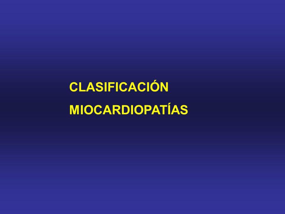 CLASIFICACIÓN MIOCARDIOPATÍAS