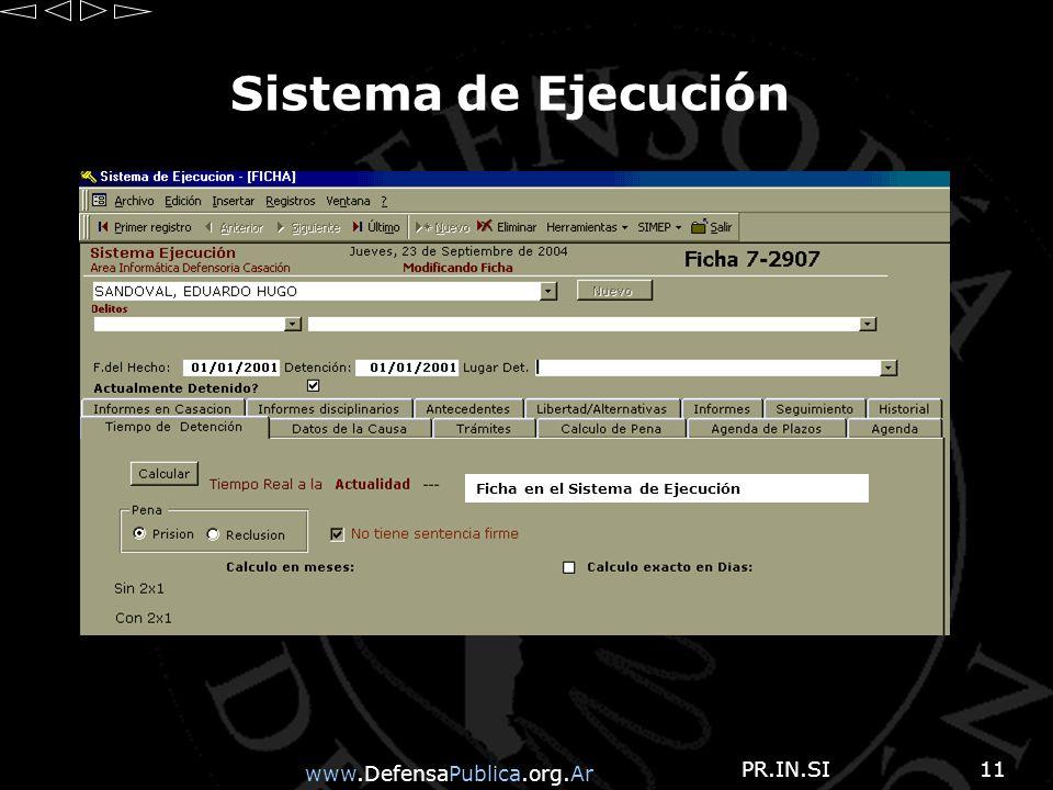 www.DefensaPublica.org.Ar PR.IN.SI11 Sistema de Ejecución Ficha en el Sistema de Ejecución