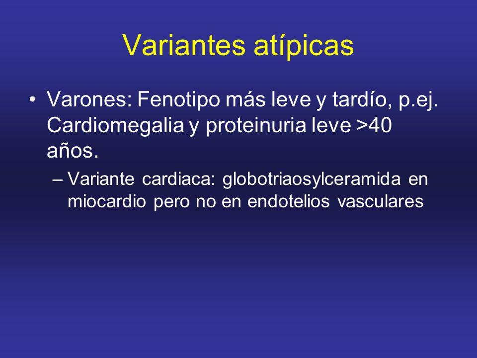 Variantes atípicas Varones: Fenotipo más leve y tardío, p.ej.