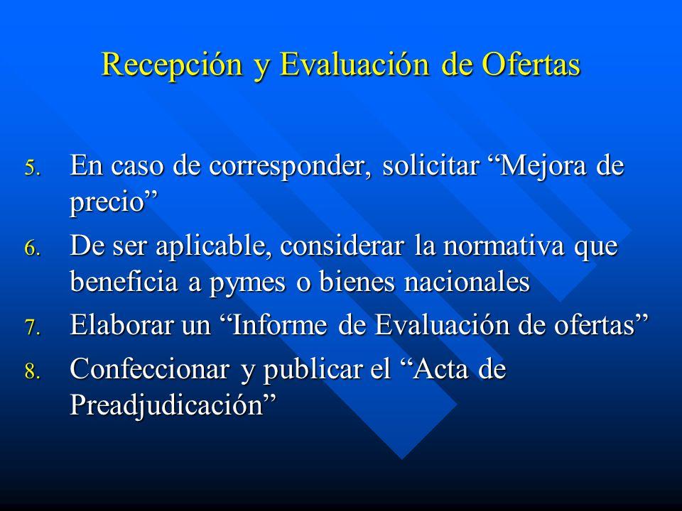 Recepción y Evaluación de Ofertas 5.En caso de corresponder, solicitar Mejora de precio 6.