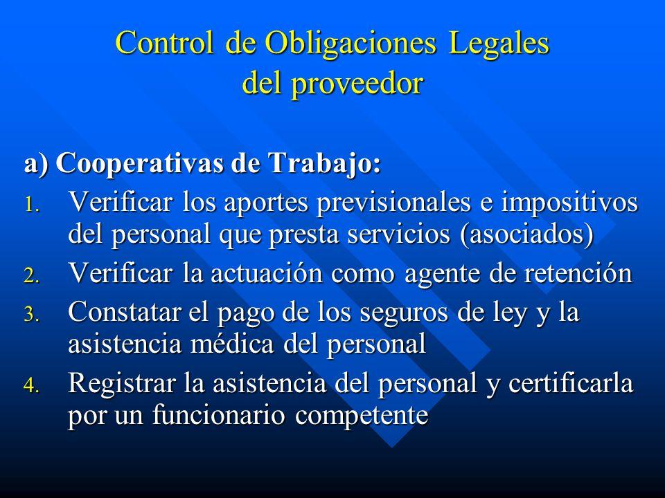 Control de Obligaciones Legales del proveedor a) Cooperativas de Trabajo: 1.