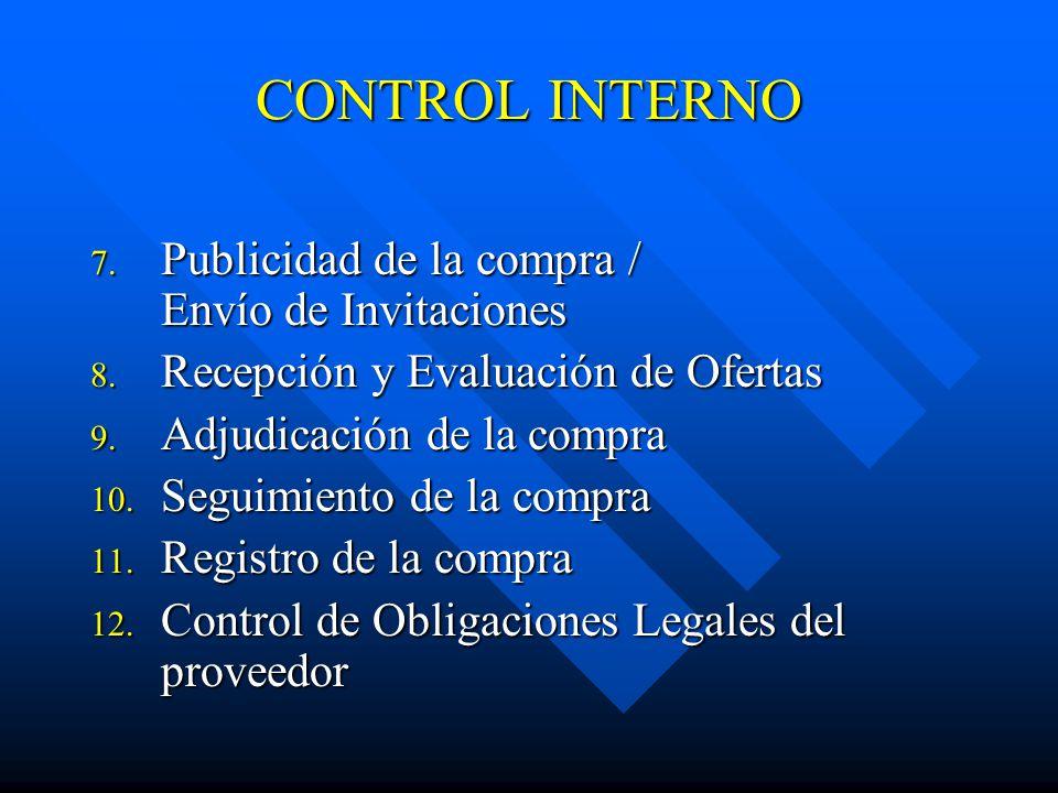 CONTROL INTERNO 7.Publicidad de la compra / Envío de Invitaciones 8.