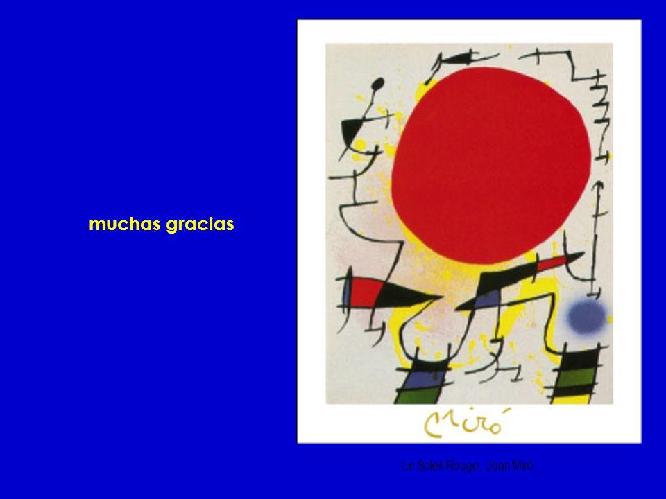 muchas gracias Le Soleil Rouge, Joan Mirò