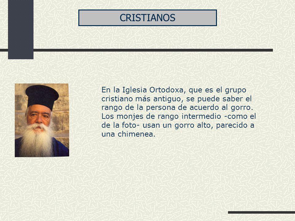 En la Iglesia Ortodoxa, que es el grupo cristiano más antiguo, se puede saber el rango de la persona de acuerdo al gorro. Los monjes de rango intermed